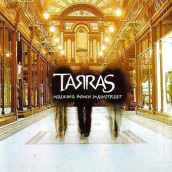 Tarras - Walking Down Mainstreet