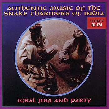 Igbal Jogi and Party - Authentic Music Of The Snake Charmers Of India