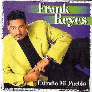 Frank Reyes - Extraño Mi Pueblo