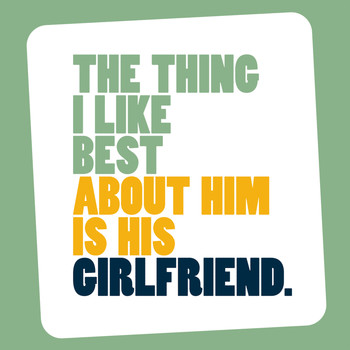 The Wedding Present - The Thing I Like Best About Him Is His Girlfriend