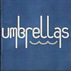 Umbrellas - A Self Titled Release