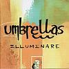 Umbrellas - Illuminare