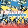 Los Van Van - Llego... Van Van