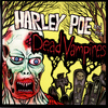 Harley Poe - Harley Poe and The Dead Vampires
