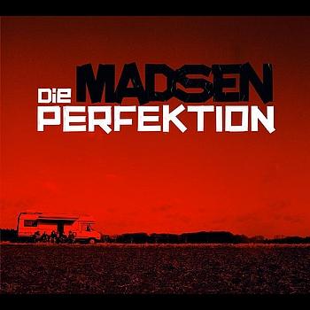 Madsen - Die Perfektion