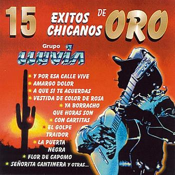 Grupo Lluvia - 15 Éxitos Chicanos De Oro - Grupo Lluvia