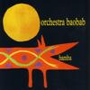 Orchestra Baobab - Bamba