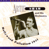 Artie Shaw Orchestra - Hollywood Palladium 1941