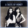 A Taste Of Honey - Classic Masters