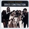 Brass Construction - Classic Masters