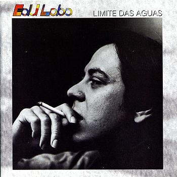 Edu Lobo - Limite das Aguas