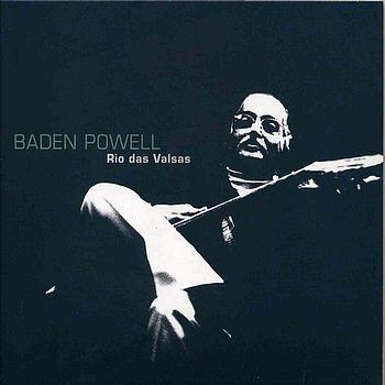 Baden Powell - Rio das Valsas