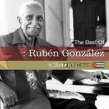 Ruben Gonzalez - The Best Of Ruben Gonzalez