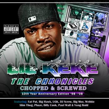Lil Keke - The Chronicles Chopped & Screwed