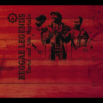 Toots & The Maytals - Reggae Legends
