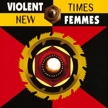 Violent Femmes - New Times
