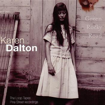 Karen Dalton - Green Rocky Road – Pine Street Recordings
