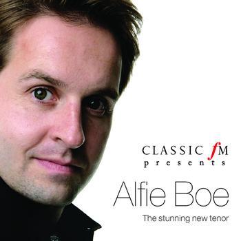 Alfie Boe - Classic FM presents Alfie Boe