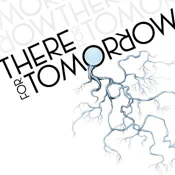 There For Tomorrow - There For Tomorrow