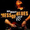 Jeff Healey - Mess Of Blues