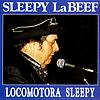 Sleepy LaBeef - Locomotora Sleepy