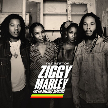 Ziggy Marley And The Melody Makers - The Best Of Ziggy Marley & The Melody Makers