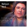 Nelson Ned - Para Sempre