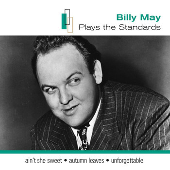 Billy May - Billy May Plays The Standards