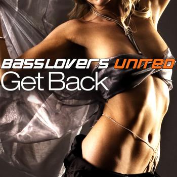 Basslovers United - Get Back