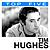 Tim Hughes - Top 5: Hits