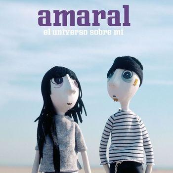 Amaral - El Universo Sobre Mi