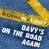 Royal Melody - Davy's On the Road Again