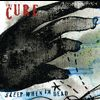 The Cure - Sleep When I'm Dead (Mix 13) (International Version)