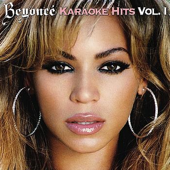 Beyoncé - Beyoncé Karaoke Hits I