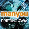Manyou - Drifting Away