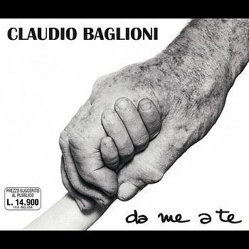Claudio Baglioni - Da Me A Te