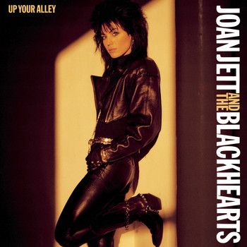 Joan Jett & The Blackhearts - Up Your Alley