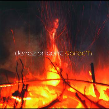 Denez Prigent - Sarac'H