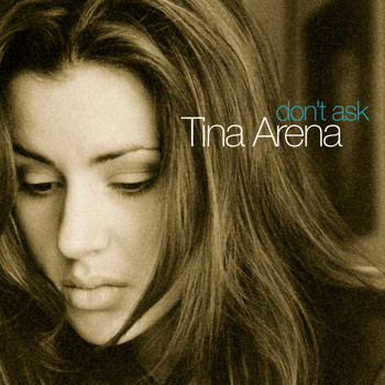 Tina Arena - Don't Ask