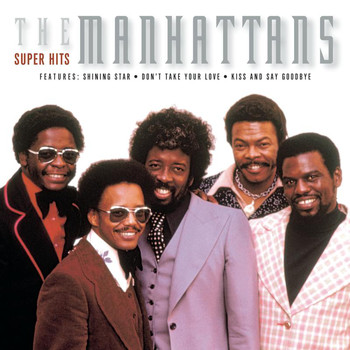 The Manhattans - Super Hits