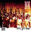Dead Prez - Let's Get Free (Explicit)