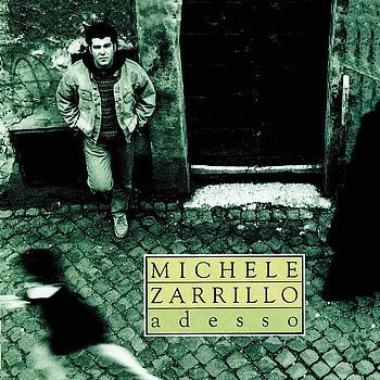 Michele Zarrillo - Adesso