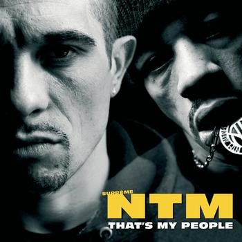 Suprême NTM - That's My People