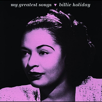 Billie Holiday - My Greatest Songs