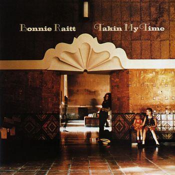 Bonnie Raitt - Takin' My Time
