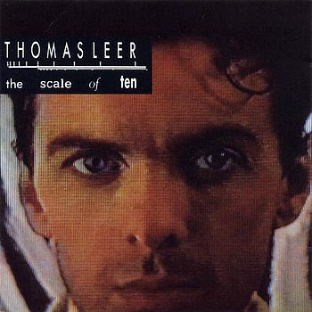 Thomas Leer - Scale Of Ten