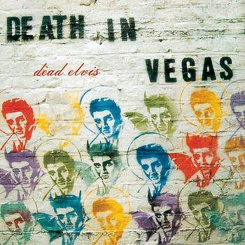 Death In Vegas - Dead Elvis
