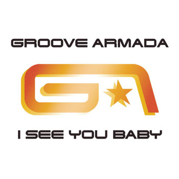 Groove Armada feat. Gramma Funk - I See You Baby