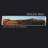 Roger Mas - Les cançons tel·lúriques
