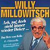Willy Millowitsch - Ach sag' doch nicht immer wieder Dicker